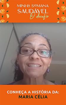 Confira como a Comunidade Saudável da Dani mudou a vida da  Maria Célia
