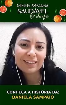 Confira como a Comunidade Saudável da Dani mudou a vida da Daniela Sampaio