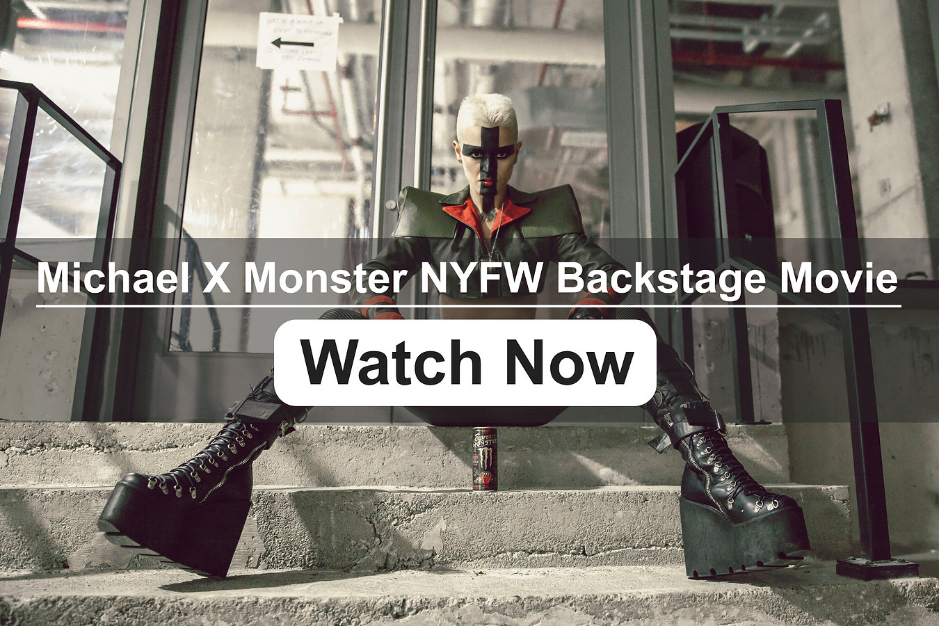 Michael-X-Monster-NYFW-Backstage-Movie0.