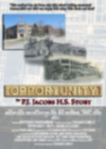 "Movie poster for the documentary ""OPPORTUNITY: the P.J. Jacobs H.S. Story."""