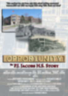"""Movie poster for the documentary """"OPPORTUNITY: the P.J. Jacobs H.S. Story."""""""