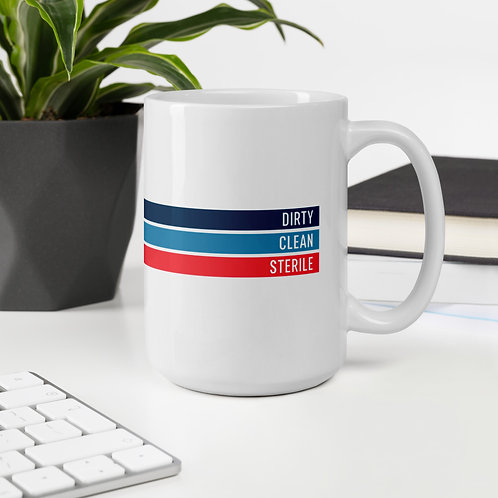 Dirty | Clean | Sterile Mug