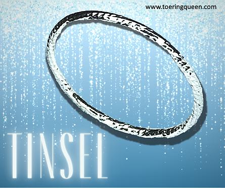"""Tinsel"""