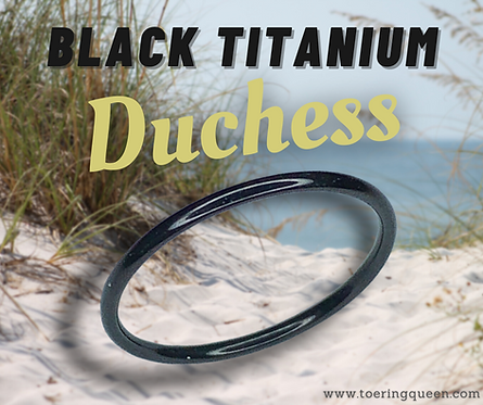 """""""Black Titanium Duchess"""""""