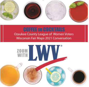 """League hosts """"Coffee or Cocktails"""" to Discuss Fair Maps in 2021"""