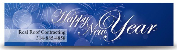 Happy New Year from Real Roof Contracting