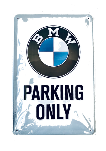 BMW - Parking only - Blechschild 20 x 30 cm