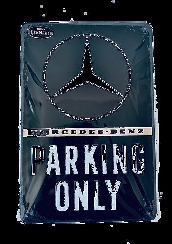 Mercedes-Benz - Parking only - Blechschild 20 x 30 cm