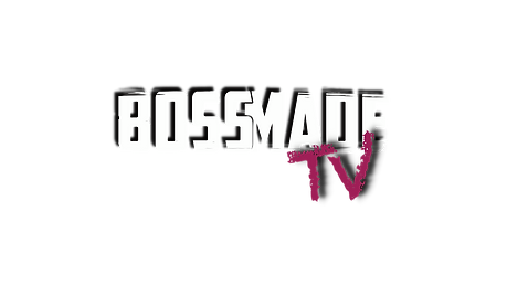 BOSSMADE TV.png