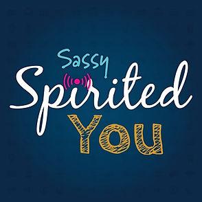 sassy spirited you.jpg