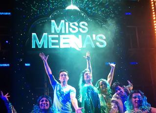 THEATRE REVIEW: Miss Meena & The Masala Queens