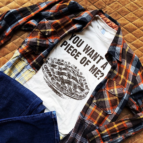 """""""You Want a Piece of Me?"""" T-Shirt"""