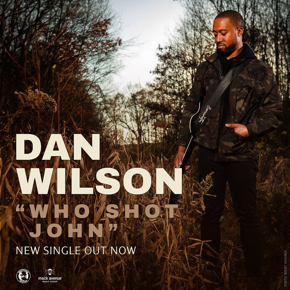 BRO4001s1 Dan Wilson - Who Shot John sin