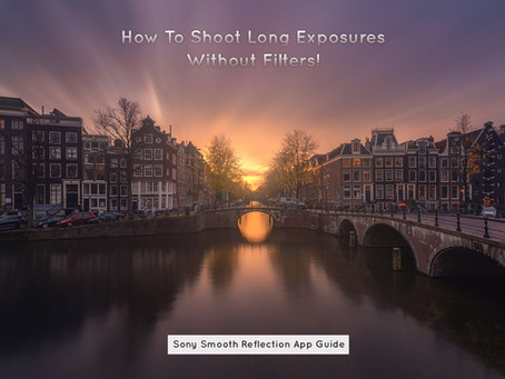 How To Shoot Long Exposures Without ND-Filters - Sony Smooth Reflection App