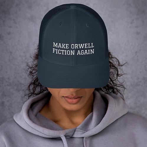 Make Orwell Fiction Again Trucker Hat
