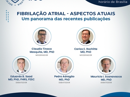 Fibrilação Atrial - Aspectos Atuais: Um panorama das recentes publicações