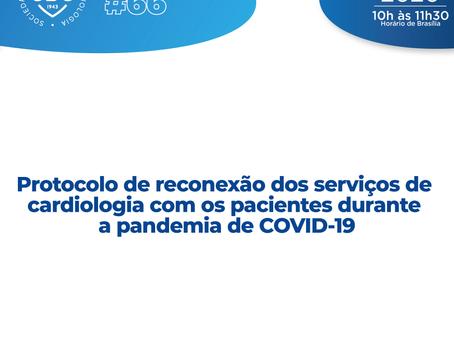 Protocolo de reconexão dos serviços de cardiologia com os pacientes durante a pandemia de COVID-19