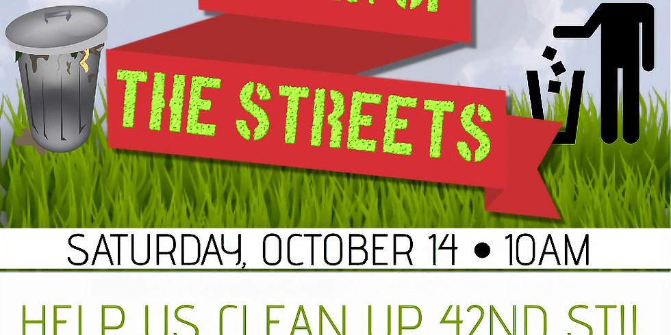 CLEAN UP THE STREETS: COMMUNITY CLEAN UP