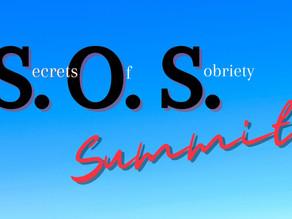 S.O.S. (Secrets Of Sobriety) Summit