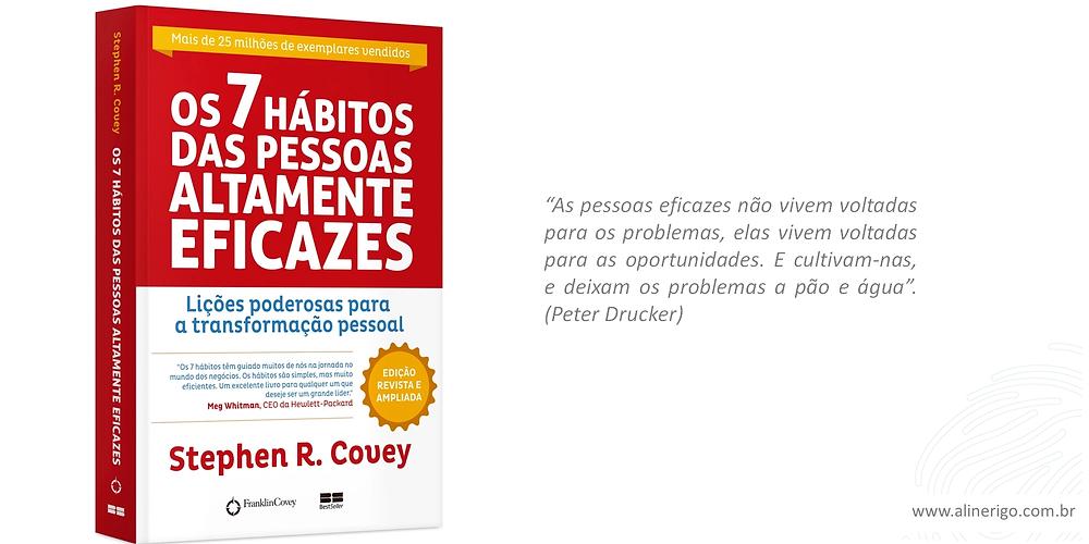 Resumo do livro os 7 hábitos das pessoas altamente eficazes