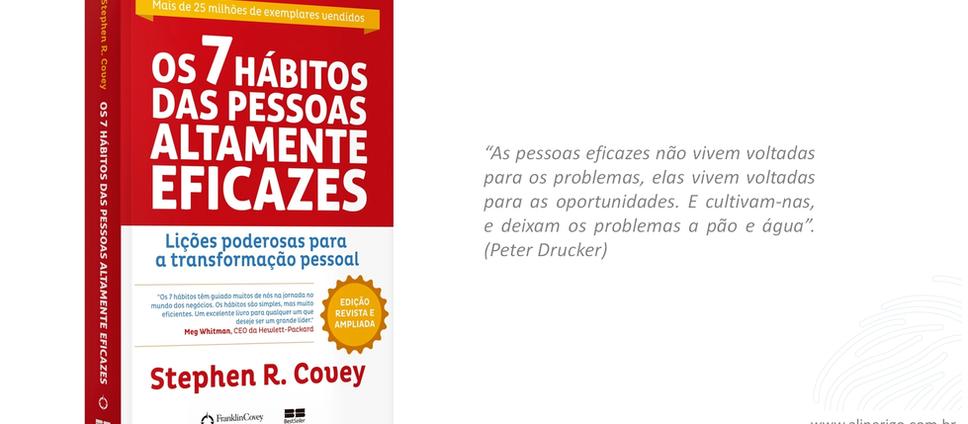 Os 7 hábitos de pessoas altamente eficazes – resenha do livro