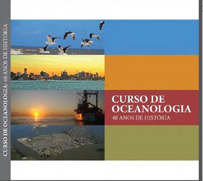 AOCEANO OFERECE DOWNLOAD DO LIVRO SOBRE OS 40 ANOS DO CURSO DE OCEANOLOGIA DA FURG