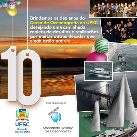 CURSO DE OCEANOGRAFIA DA UNIVERSIDADE FEDERAL DE SANTA CATARINA – UFSC COMPLETA 10 ANOS DA REALIZAÇÃ
