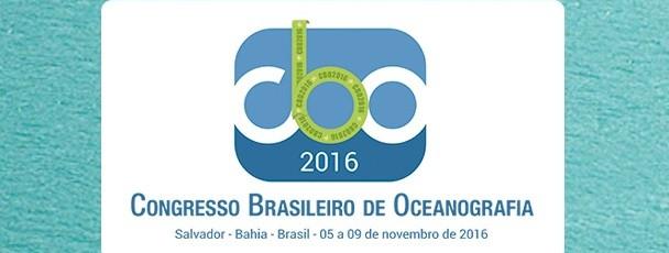 CBO'2016 - CONGRESSO BRASILEIRO DE OCEANOGRAFIA CHEGA AO FIM EM SALVADOR CONTABILIZANDO SUCESSO DE P