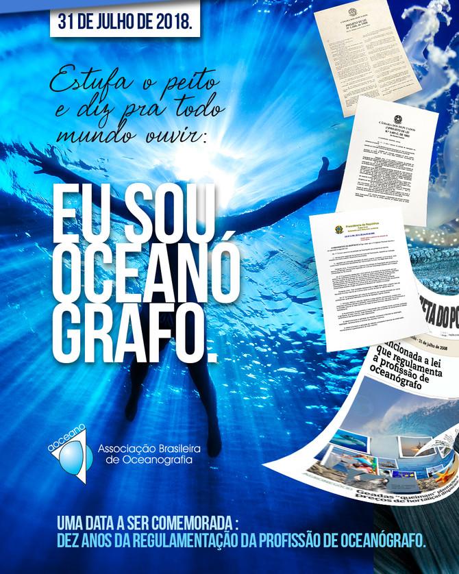 31 DE JULHO DE 2018: PRIMEIRA DÉCADA DA SANÇÃO DA LEI 11.760, QUE REGULAMENTA A PROFISSÃO DE OCEANÓG