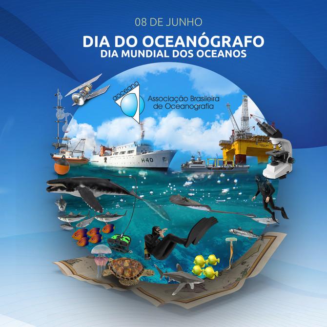 8 DE JUNHO: DIA MUNDIAL DOS OCEANOS E DIA NACIONAL DOS OCEANÓGRAFOS. UMA HOMENAGEM DA ASSOCIAÇÃO BRA