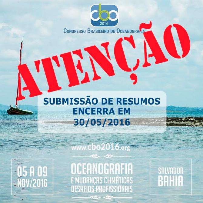 FIQUE ATENTO AOS PRAZOS DO CONGRESSO BRASILEIRO DE OCEANOGRAFIA – CBO'2016