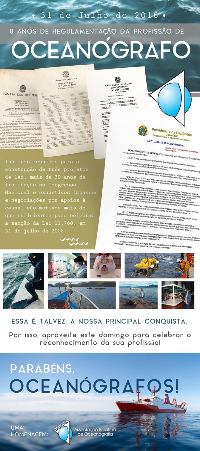 31 DE JULHO DE 2016: ANIVERSÁRIO DE 8 ANOS DA REGULAMENTAÇÃO DA PROFISSÃO DE OCEANÓGRAFO