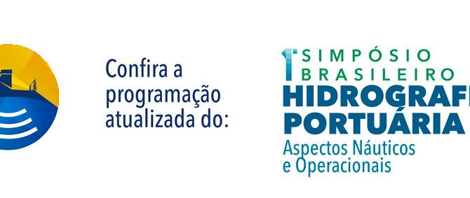 CONFIRA A PROGRAMAÇÃO COMPLETA DO 1º SIMPÓSIO BRASILEIRO DE HIDROGRAFIA PORTUÁRIA: ASPECTOS NÁUTICOS