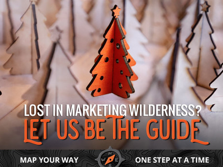 Lost In Marketing Wilderness?