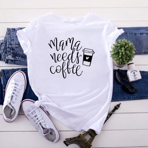 Mama Needs Coffee fashion t-shirt