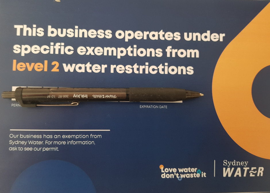 We have a Level 2 Water Restrictions EXEMPTION