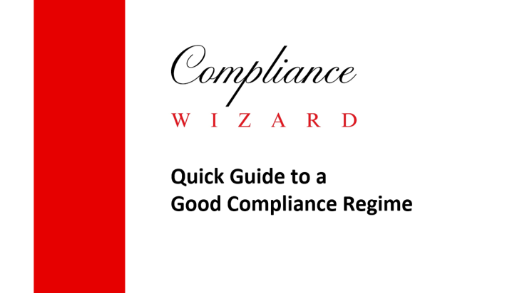 Guide to a Good Compliance Regime