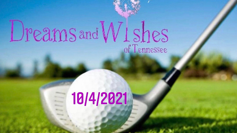 Golfing for Dreams and Wishes, 6th Annual Tournament