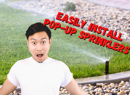 DIY Tip: Installing Pop-Up Sprinklers