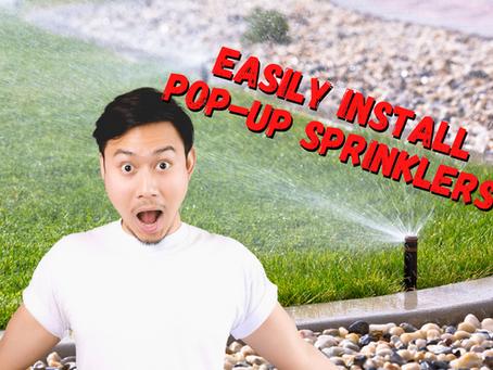 DIY Tip: Installing Pop-Up Sprinklers