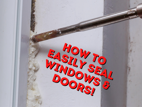 DIY Tip: Seal Windows & Doors
