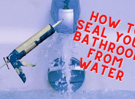 DIY Tip: Seal Your Bathroom From Water