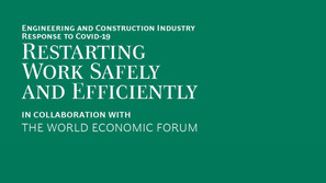 Reopening Construction Safely and Efficiently with Digital and New Ways of Working