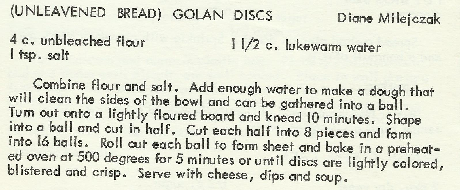 Unleavened Bread; Golan Discs