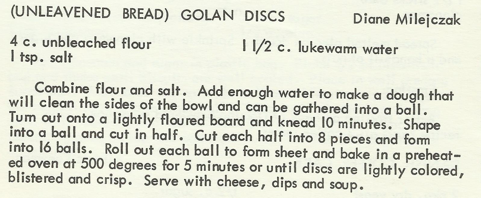 Unleavened Bread; Golan Discs