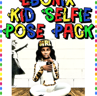 Ebonix | Kid Selfie Pose Pack