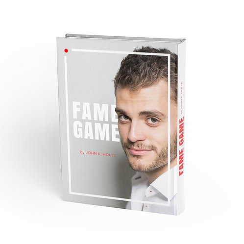 FAME GAME by JOHN K. HOLTE
