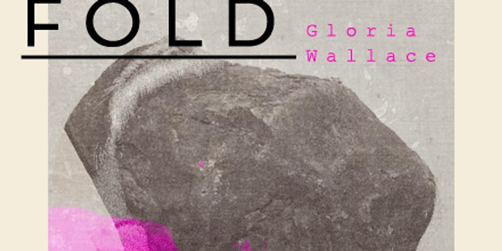 Gloria Wallace: Below the Fold