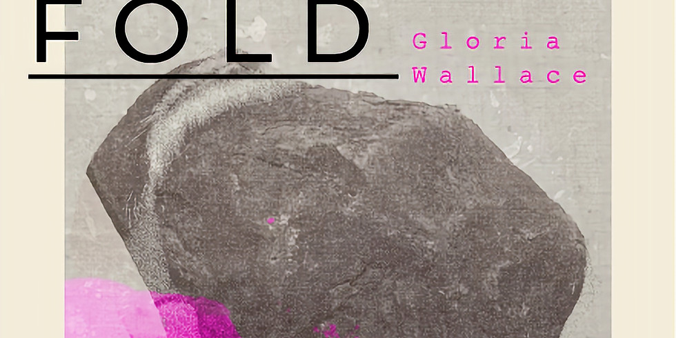 Gloria Wallace: Below the Fold
