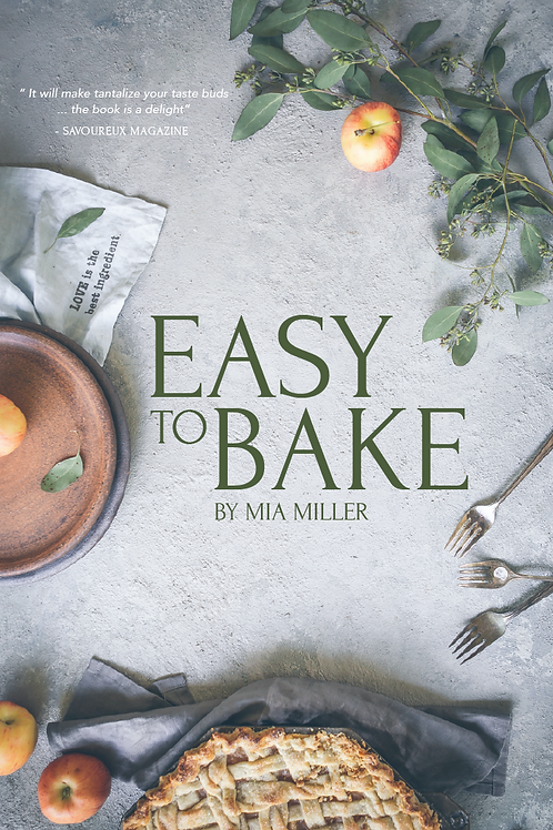 Easy to Bake by Mia Miller